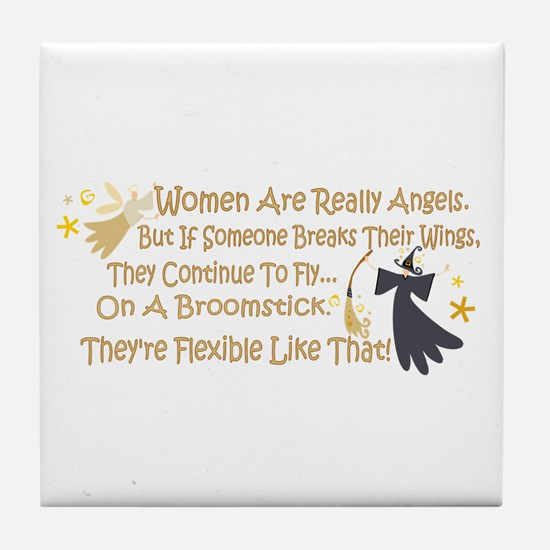 Women Are Like Angels Tile Coaster