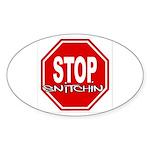 Stop Snitchin! PREMIUM LOGO Oval 3