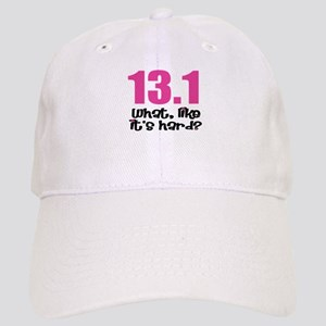 13.1 what, like it's hard? Cap
