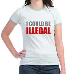 I Could Be Illegal Jr. Ringer T-Shirt