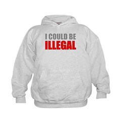 I Could Be Illegal Kids Hoodie
