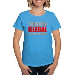 Could Be Illegal - Boycott AZ Women's Dark T-Shirt