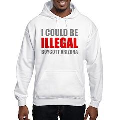 Could Be Illegal - Boycott AZ Hooded Sweatshirt