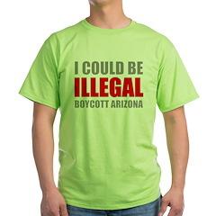 Could Be Illegal - Boycott AZ Green T-Shirt