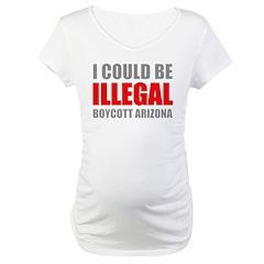 Could Be Illegal - Boycott AZ Maternity T-Shirt