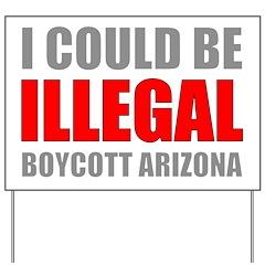Could Be Illegal - Boycott AZ Yard Sign