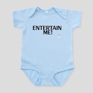 Entertain Me! Infant Bodysuit