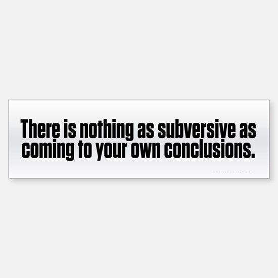 Subversive Conclusions Sticker (Bumper)