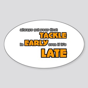 Tackle Early Rugby Humor Oval Sticker