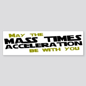 May The Mass Times Accelerati Sticker (Bumper)