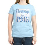 Fibromyalgia is a Pain Women's Light T-Shirt