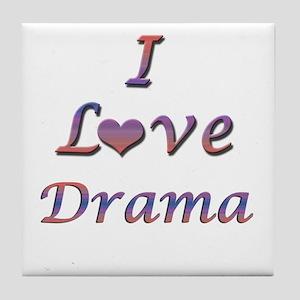 I Love Drama Tile Coaster
