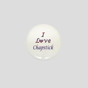 I Love Chapstick Mini Button