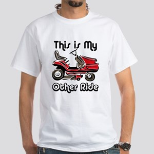 Mower My Other Ride White T-Shirt