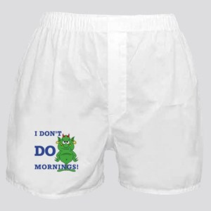 Morning person? Me? Boxer Shorts