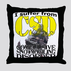CSD Compulsive Snowmobile Disorder Throw Pillow