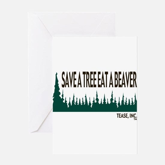 Save a Tree - Eat a Beaver Greeting Card