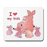 I Love Kids (Pig) Mousepad