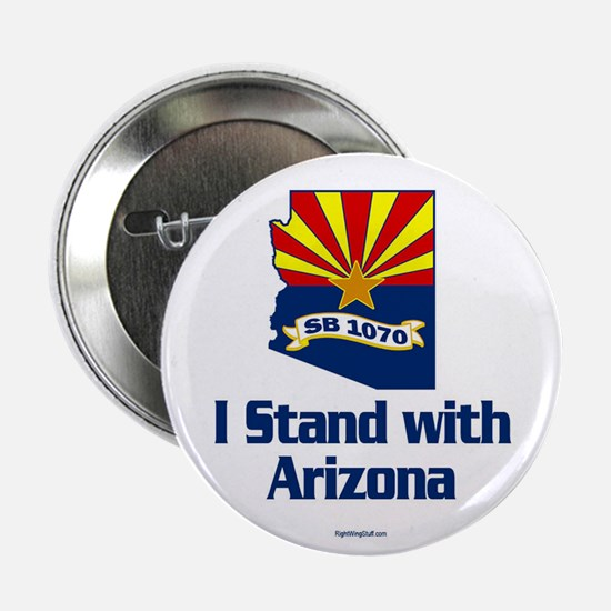 "SB1070 - I Stand With Arizona 2.25"" Button (10 pac"