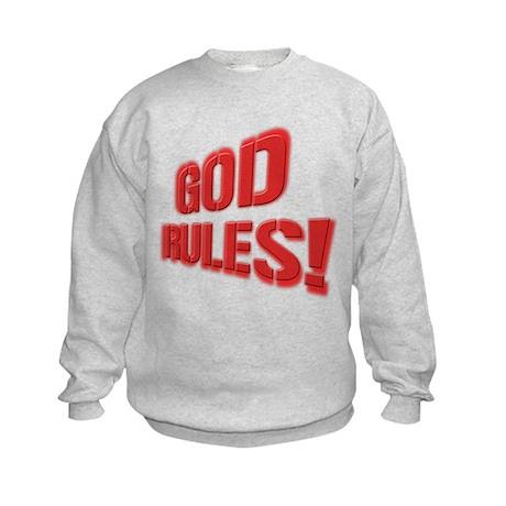 God Rules! Kids Sweatshirt