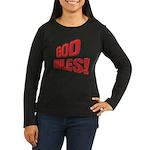 God Rules! Women's Long Sleeve Dark T-Shirt