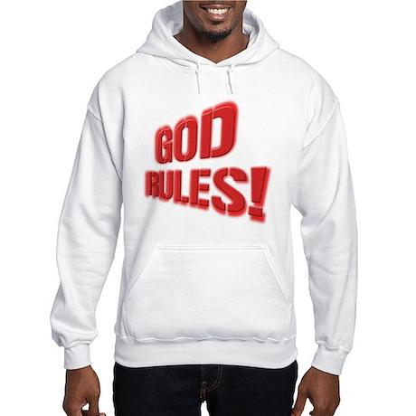 God Rules! Hooded Sweatshirt