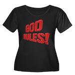 God Rules! Women's Plus Size Scoop Neck Dark T-Shi