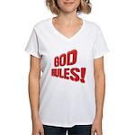 God Rules! Women's V-Neck T-Shirt