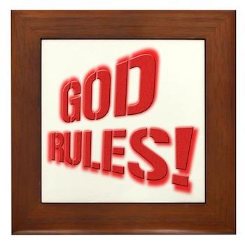 God Rules! Framed Tile