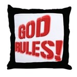 God Rules! Throw Pillow