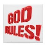 God Rules! Tile Coaster