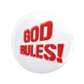"""God Rules! 3.5"""" Button (100 pack)"""