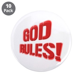 """God Rules! 3.5"""" Button (10 pack)"""