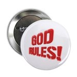 """God Rules! 2.25"""" Button (100 pack)"""