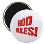 God Rules! Magnet