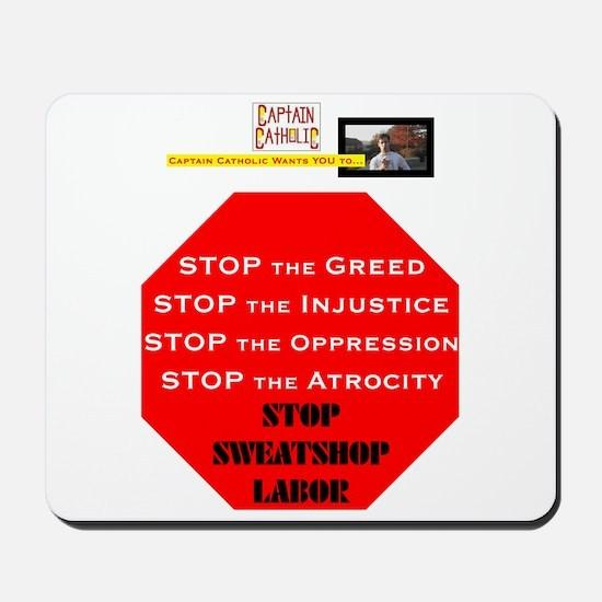 'Stop Sweatshop Labor' #2 Mousepad