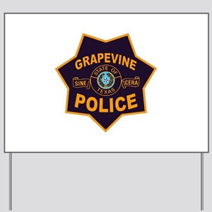 Grapevine Police Yard Sign