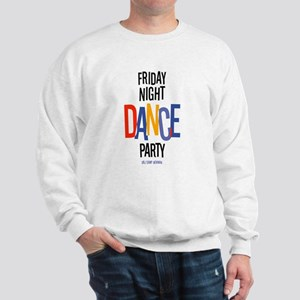 Friday Night Dance Party Sweatshirt