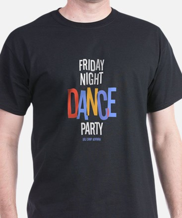 Friday Night Dance Party T-Shirt