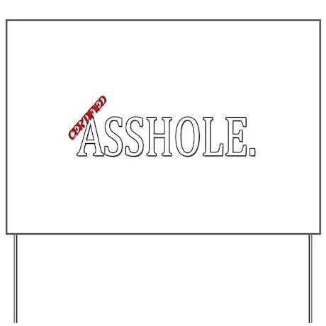 No asshole signs