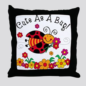 Ladybug Cute As A Bug Throw Pillow