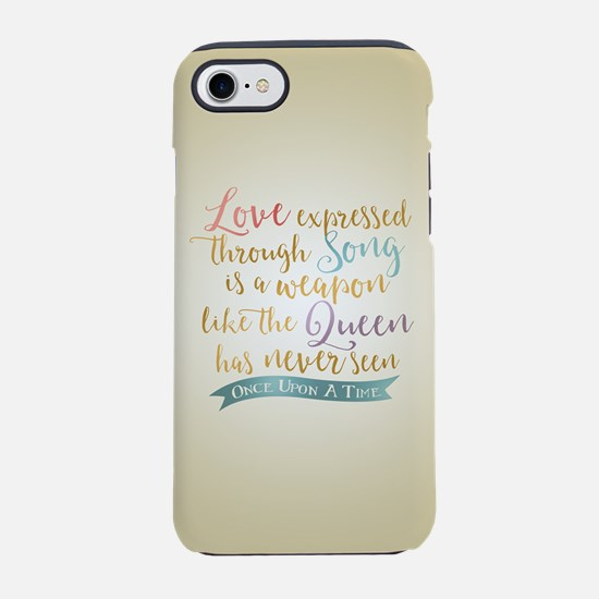 OUAT Love Expressed Through Song iPhone 7 Tough Ca