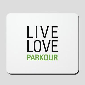 Live Love Parkour Mousepad
