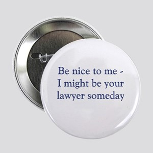 "Lawyer Someday 2.25"" Button"
