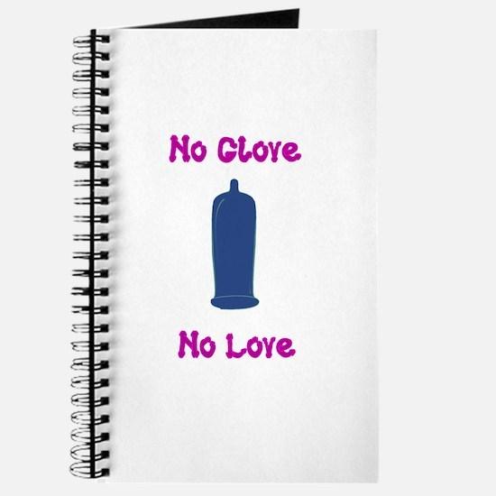 no glove no love Journal