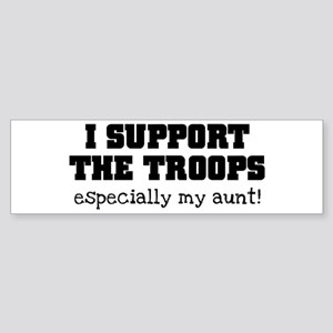 Support our Troops... especia Sticker (Bumper)