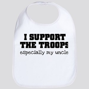 Support our Troops... especia Bib