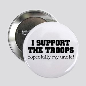 """Support our Troops... especia 2.25"""" Button"""