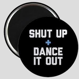 Grey's Shut Up & Dance It Out Magnet