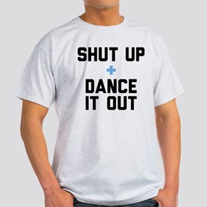 Grey's Shut Up & Dance It Out Light T-Shirt